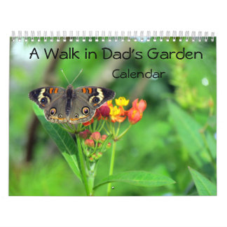 A Walk In Dad's Garden - Encore Edition Calendars