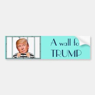 """""""A wall for Trump"""" -A prison wall Bumper Sticker"""