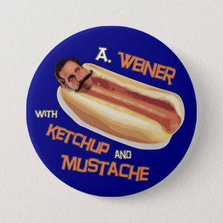 A Weiner with ketchup & mustache 3 Inch Round Button