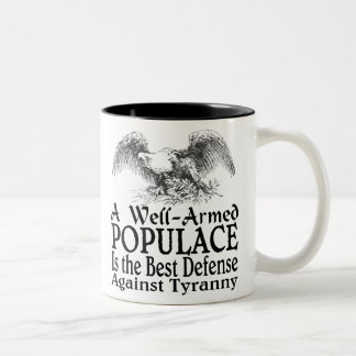 A Well Armed Populace Is the Best Defense Two-Tone Coffee Mug