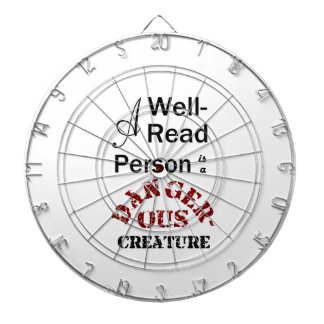A Well-Read Person is a Dangerous Creature Dartboard