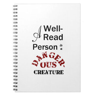A Well-Read Person is a Dangerous Creature Spiral Notebook