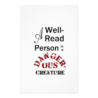 A Well-Read Person is a Dangerous Creature Stationery