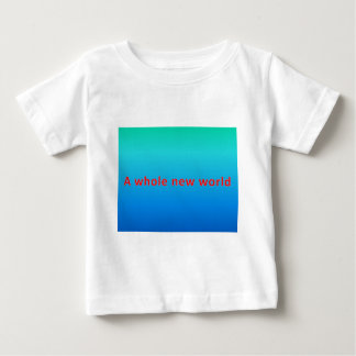a whole new world baby T-Shirt