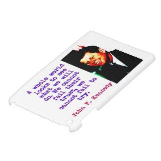 A Whole World Looks - John Kennedy iPad Mini Cover