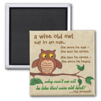 A Wise Old Owl - Fridge Magnet