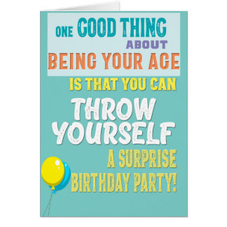 A witty take on getting older! card