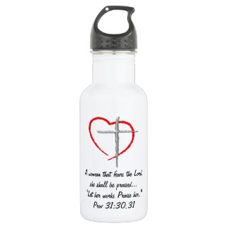 A woman that fears the lord Liberty Bottle