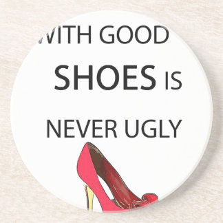 a woman with good shoes coaster