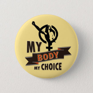 A Woman's Choice 2 Inch Round Button