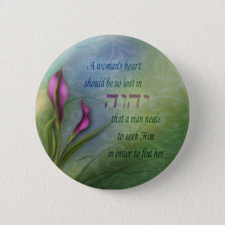 A Womans Heart - Calla Lily 2 Inch Round Button