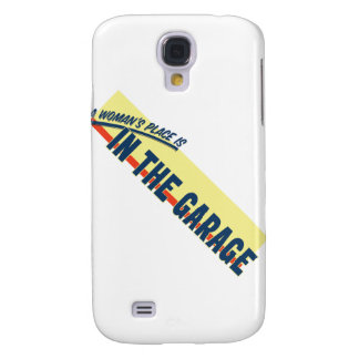 A Woman's Place Is In The Garage Samsung Galaxy S4 Cover