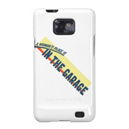 A Woman's Place Is In The Garage Samsung Galaxy S2 Cases
