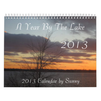 A Year By The Lake 2013 Calendar