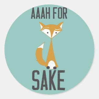 Aaaaah, for fox sake! round sticker
