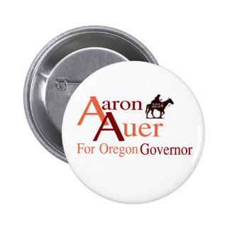 Aaron Auer for Oregon Governor pin