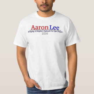 Aaron Lee for President T-Shirt