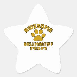 aAWESOME BULLMASTIFF MOM Star Sticker