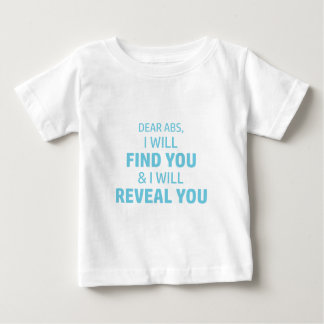 Ab Reveal Baby T-Shirt