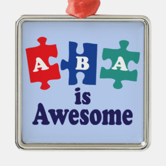 ABA Therapy Is Awesome Metal Ornament