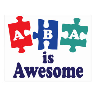 ABA Therapy Is Awesome Postcard