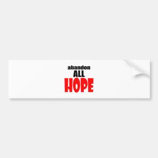 ABANDON all hope abandonallhope marine torpedo lau Bumper Sticker