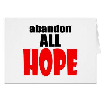ABANDON all hope abandonallhope marine torpedo lau Card