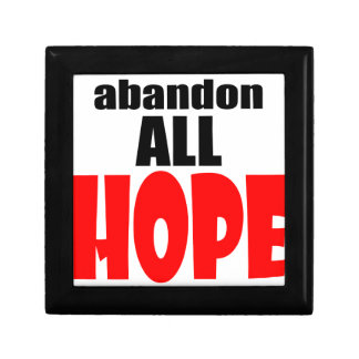 ABANDON all hope abandonallhope marine torpedo lau Keepsake Boxes