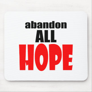 ABANDON all hope abandonallhope marine torpedo lau Mouse Pad