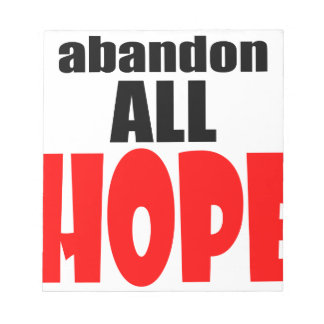 ABANDON all hope abandonallhope marine torpedo lau Notepad