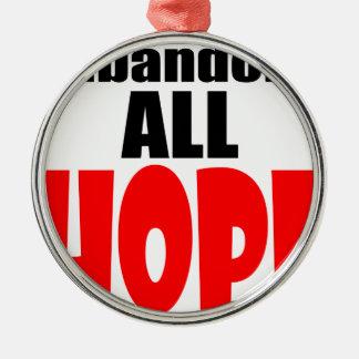 ABANDON all hope abandonallhope marine torpedo lau Silver-Colored Round Ornament