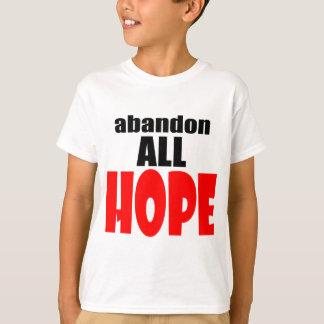 ABANDON all hope abandonallhope marine torpedo lau T-Shirt