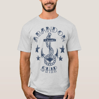 Abandon Ship Tshirt