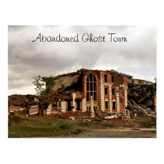 Abandoned Ghost Town Postcard