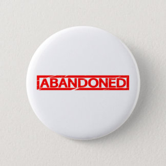 Abandoned Stamp 2 Inch Round Button