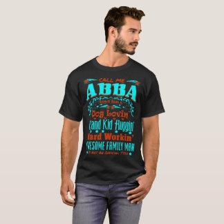 Abba Awesome Family Man Not Official Title Tshirt