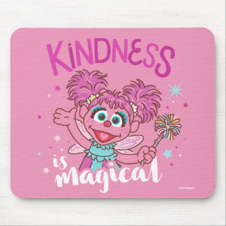 Abby Cadabby - Kindness is Magical Mouse Pad