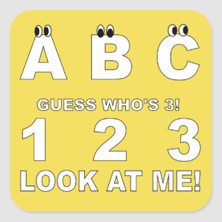 ABC Look who's 3 Print Square Sticker