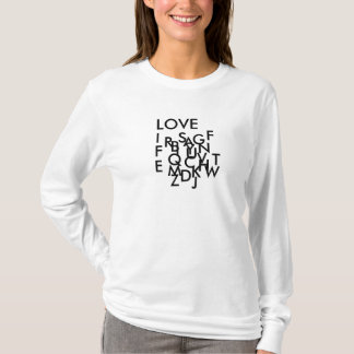 ABC...LOVE LIFE T-Shirt