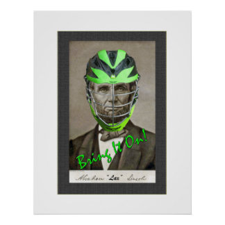 """Abe """"Lax"""" Lincoln Poster"""