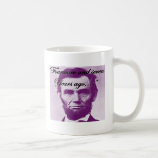 """Abe Lincoln """"Fourscore and Seven Years Ago"""" Coffee Mug"""
