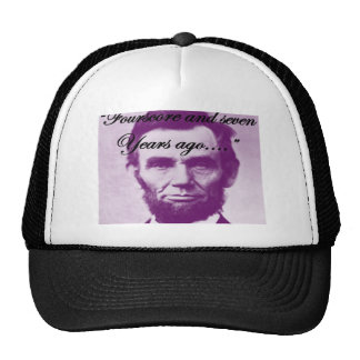 "Abe Lincoln ""Fourscore and Seven Years Ago"" Trucker Hat"