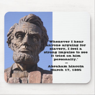 Abe Lincoln Mouse Pad with quote