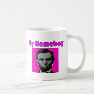 "Abe Lincoln ""My Homeboy"" Artsy T-Shirt & Gifts Coffee Mugs"