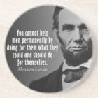 Abe Lincoln Quotation on Entitlements Coaster