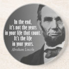 Abe Lincoln Quotation on Life Coaster
