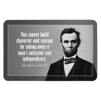 Abe Lincoln Quote on Character Rectangular Photo Magnet