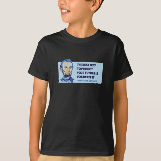 Abe Lincoln Quote T-Shirt