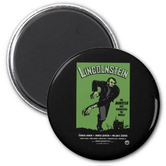 Abe Lincolnstein. the monster that terrorized... 2 Inch Round Magnet