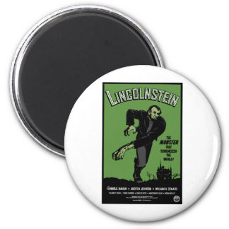Abe Lincolnstein. the monster that terrorized... 2 Inch Round Magnet